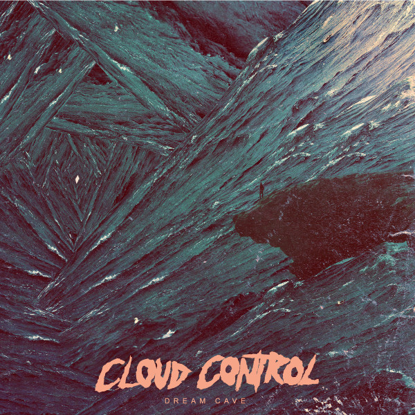Cloud_Control_album_cover_Dream_Cave1