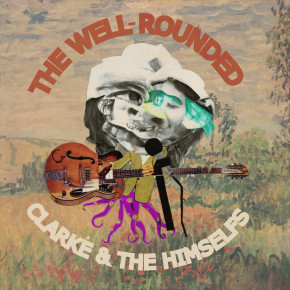 """[New Music] Clarke and the Himselfs - """"Dull Blue Crayon"""""""
